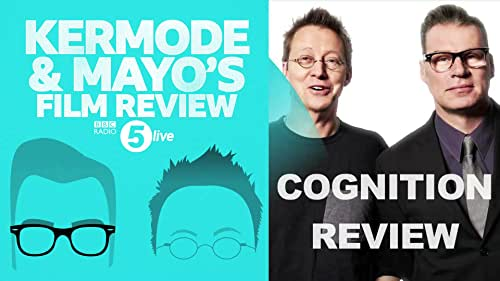 Mark Kermode 'Cognition' Review on Kermode and Mayo's Film Review Show
