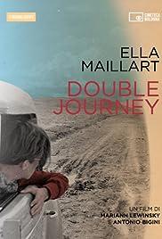 Ella Maillart: Double Journey Poster