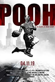 Watch Pooh: The Derrick Rose Story 2019 Movie | Pooh: The Derrick Rose Story Movie | Watch Full Pooh: The Derrick Rose Story Movie