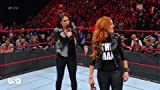 WWE MONDAY NIGHT RAW: 'THE MAN' BECKY LYNCH
