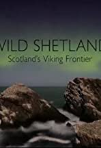 Wild Shetland: Scotland's Viking Frontier