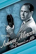 Johnny Mercer: The Dream's on Me