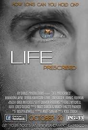 Life Prescribed Poster