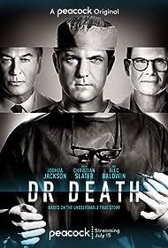 Christian Slater, Alec Baldwin, and Joshua Jackson in Dr. Death (2021)