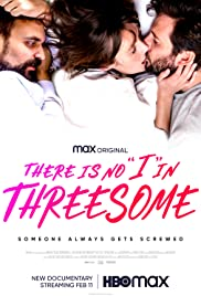 There Is No I in Threesome Poster