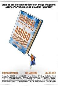Manual práctico del amigo imaginario (abreviado) (2008)