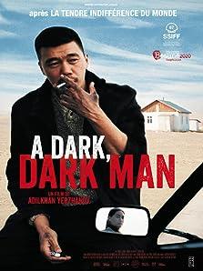A Dark, Dark Man (2019)