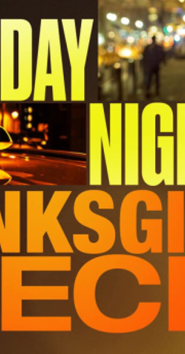 Saturday Night Live Thanksgiving Special 2016 Quotes Imdb