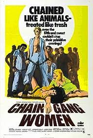 Chain Gang Women (1972) Poster - Movie Forum, Cast, Reviews