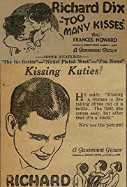 Too Many Kisses (1925) Poster - Movie Forum, Cast, Reviews
