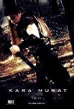 Kara Murat: Mora'nin atesi