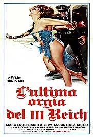 L'ultima orgia del III Reich(1977) Poster - Movie Forum, Cast, Reviews