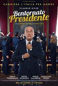 Primary photo for Bentornato presidente