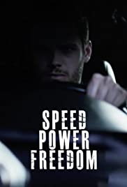 Speed. Power. Freedom Poster