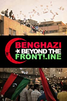 Benghazi: Beyond the Front Line (2013)