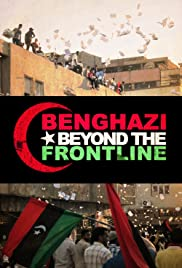 Benghazi: Beyond the Front Line Poster
