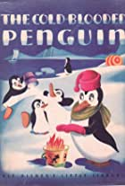 The Cold-Blooded Penguin
