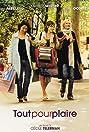 Tout pour plaire (2005) Poster