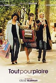 Tout pour plaire(2005) Poster - Movie Forum, Cast, Reviews