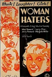 Woman Haters (1934) Poster - Movie Forum, Cast, Reviews