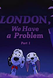 London, We Have a Problem Poster