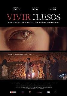 Vivir Ilesos (2019)