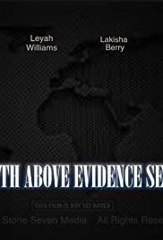 Truth Above Evidence Seen Poster