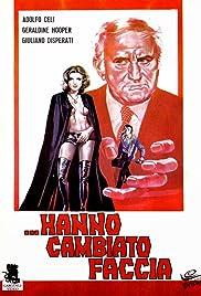 Hanno cambiato faccia(1971) Poster - Movie Forum, Cast, Reviews
