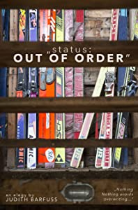 Watch free movie 3d status: OUT OF ORDER by none [640x352]