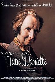 Tsilla Chelton in Tatie Danielle (1990)