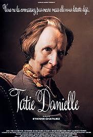 Tatie Danielle(1990) Poster - Movie Forum, Cast, Reviews