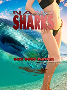 Notebook movie for free download Nanosharks by Alan Cossettini [DVDRip]