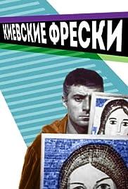 Kiyevskiye freski(2019) Poster - Movie Forum, Cast, Reviews