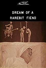 Dream of a Rarebit Fiend (1906) Poster - Movie Forum, Cast, Reviews