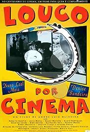 Louco Por Cinema Poster