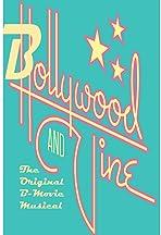 Bollywood and Vine: The Original B-Movie Musical