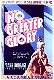 No Greater Glory(1934) Poster - Movie Forum, Cast, Reviews
