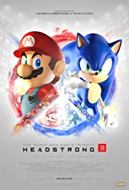 The Mario and Sonic Tribute - Headstrong 3 Poster