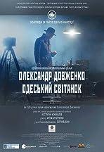 Oleksandr Dovzhenko. Odessa Debut