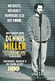 Dennis Miller: Citizen Arcane Poster