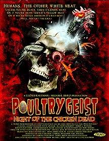 Poultrygeist: Night of the Chicken Dead (2006)