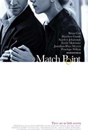 Match Point (2005) Poster - Movie Forum, Cast, Reviews