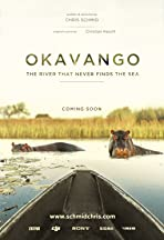 Okavango - The River That Never Finds The Sea