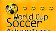 TGIF World Cup Soccer Adventure