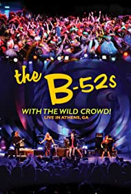 Kate Pierson, Fred Schneider, Keith Strickland, Cindy Wilson, and The B-52's in The B-52s with the Wild Crowd! - Live in Athens, GA (2012)