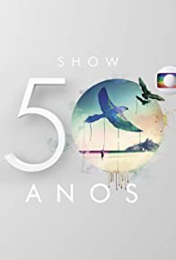 Primary photo for Show Globo 50 Anos
