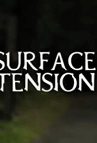 Primary photo for Surface Tension