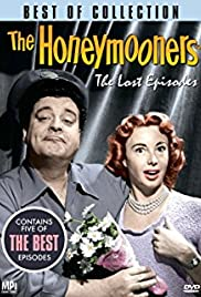 The Honeymooners: The Lost Episodes(1991) Poster - Movie Forum, Cast, Reviews