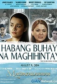 Habang buhay na maghihintay: The Elvira Bolo Story Poster