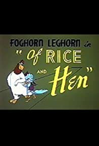Primary photo for Of Rice and Hen